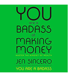 You Are a Badass At Making Money Review
